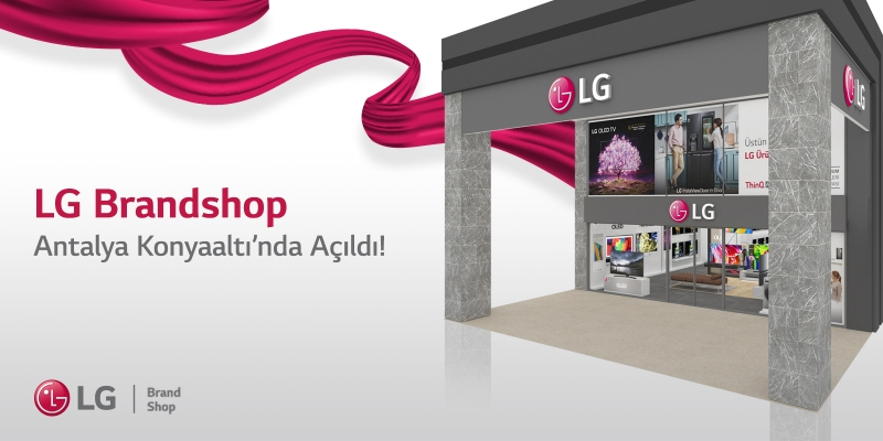 LG'den Antalya'ya 3. Brandshop