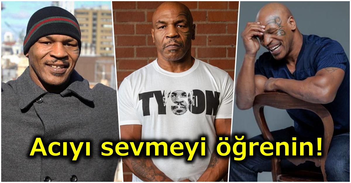 Ünlü Boksör Mike Tyson'dan Ringin Dışında da İşinize Yarayacak Birbirinden Kıymetli Başarı Dersleri