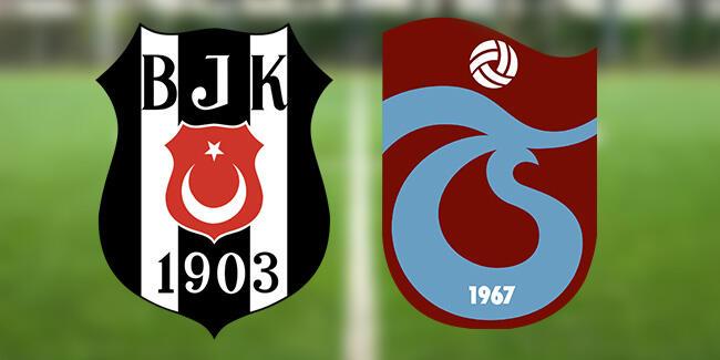 Beşiktaş Trabzonspor maçı canlı yayın ne zaman, saat kaçta? BJK TS maçı muhtemel 11'ler