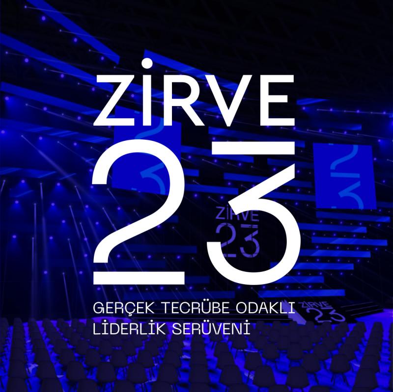 Geleceğin liderleri Zirve 23'te buluşacak