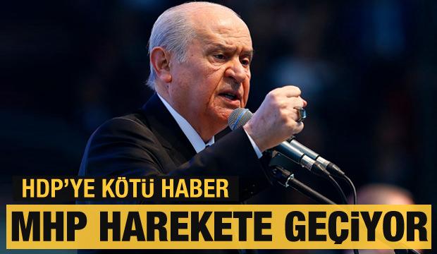 MHP, HDP için harekete geçiyor! Bir ay süre...