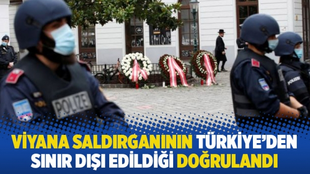 Viyana saldırganının Türkiye'den sınır dışı edildiği doğrulandı