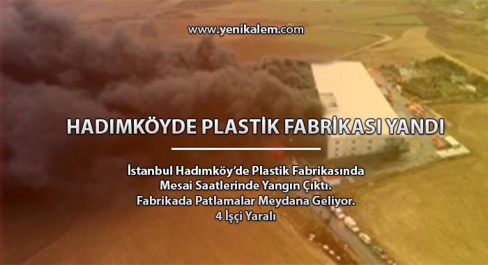 Hadımköy'de Plastik Fabrikasında Yangın Anı